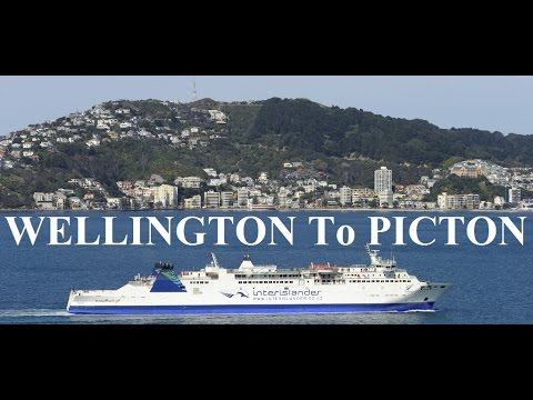 New Zealand /Wellington to Picton (Ferry crossing between the North&South Islands)  Part 8