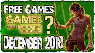 Xbox Games With Gold December 2018 Predictions /xbox December 2018 Lineup