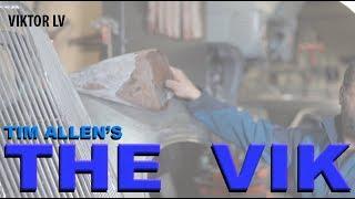 Viktor; A Rusty Beginning - A Tim Allen Build - (part Lv)