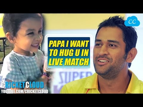 MS DHONI'S daughter want to HUG him in a LIVE MATCH of IPL 2018 !!