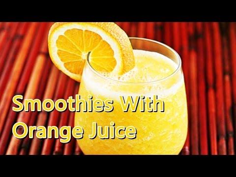 Smoothies With Orange Juice