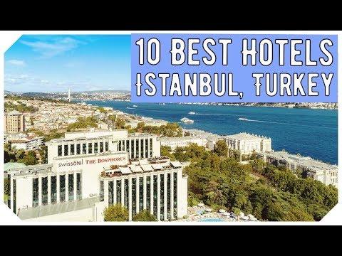 Top 10 Best Hotels In Istanbul, Turkey