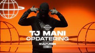 #TJ MANI // OPDATERING (Prod. Julius Rohr)