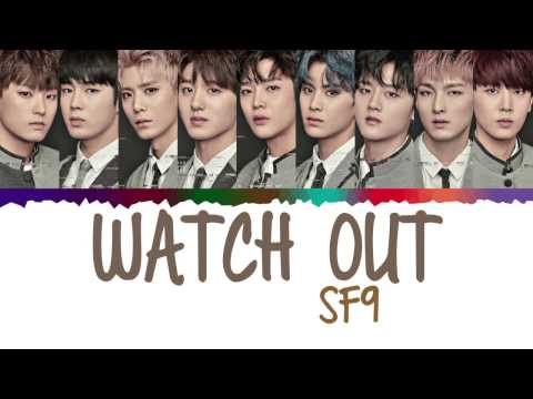 SF9 – Watch Out Lyrics [Color Coded_Han_Rom_Eng]