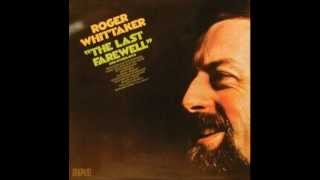 Roger Whittaker - Whistle Stop