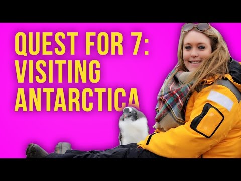 Quest for 7: Visiting Antarctica [Vlog]