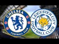 Chelsea v Leicester Live Watchalong (Curtis Shaw TV)