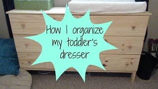 How I Organize My Toddler's Dresser