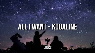 All I Want - Kodaline (official lyrics video) || R waty channel