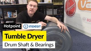 how to replace new style drum shaft and bearings in a hotpoint or indesit tumble dryer