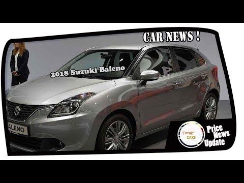HOT NEWS !!!2018 Suzuki Baleno Price & Spec