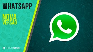 Como atualizar para NOVA versão do WhatsApp para Android