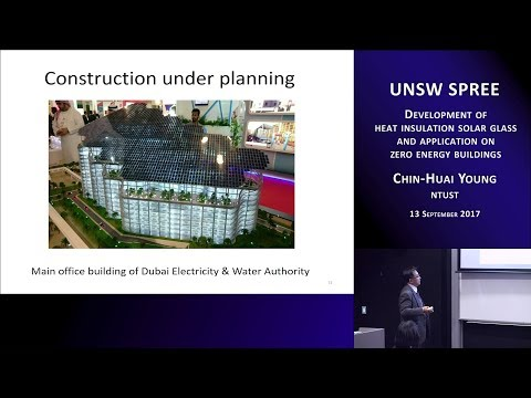 UNSW SPREE 201709-13 Chin-Huai Young - Development of heat insulation solar glass and applicatons