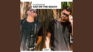 Sax on the Beach (Extended Mix)