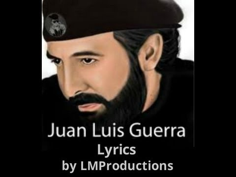 Juan Luis Guerra La Cosquillita Letras/Lyrics Video