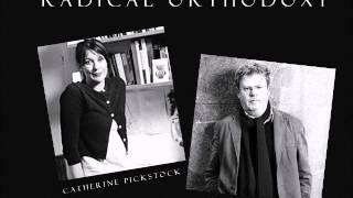 Radical Orthodoxy - John Milbank & Catherine Pickstock