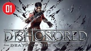 Dishonored: Death of the Outsider - Stealth Walkthrough (Ghost - no kill) - Missions #01