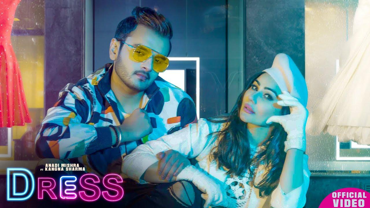 Dress | Anadi Mishra | Maninder Kailey | New Punjabi Songs 2021 | Latest Punjabi Songs | Latest Song