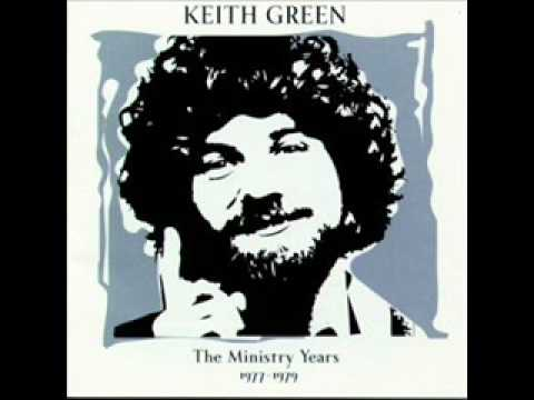 Keith Green - I Can't Believe It