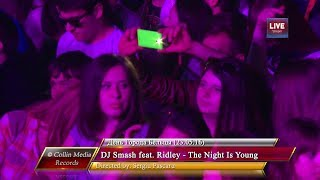 DJ Smash Feat Ridley The Night Is Young Live День Города Бельцы 23 05 16