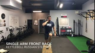 Single Arm Front Rack Kettlebell Russian Step Ups