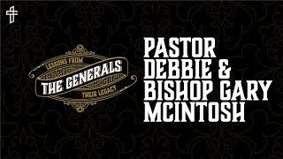 Progression, Trust and Legacy // The Generals // Pastor Debbie & Bishop Gary McIntosh