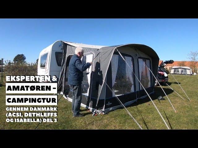 Eksperten & Amatøren - Campingtur gennem Danmark - del 3 (ACSI, Dethleffs og Isabella)
