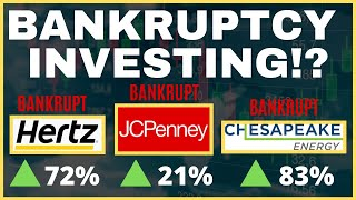 Bankruptcy Investing: Are Bankrupt Stocks Like Hertz, Jcpenney, & Chesapeake Energy A Buy?
