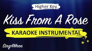 Kiss From A Rose – Seal (Karaoke Instrumental) Higher Key