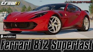 The Crew 2: Ferrari 812 Superfast | Customization & Test Drive | FULLY UPGRADED | 4-WHEEL STEERING