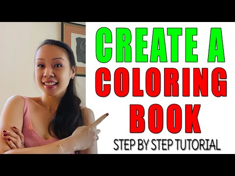 Step By Step: How To Create A Coloring Book From Scratch Using Free Tools