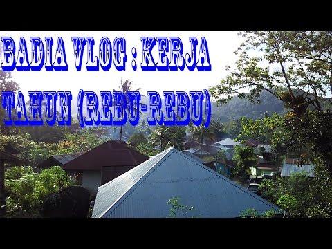 Badia Vlog - Kerja Tahun (Rebu-Rebu)