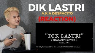 DEK LASTRI (DESPACITO COVER) Versi JAWA // REACTION