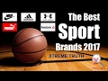 The Best Sport Brands 2017-Sportswear & Equipment Brands ✔