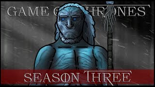 Game of Thrones Parody: Season 3 (FULL)
