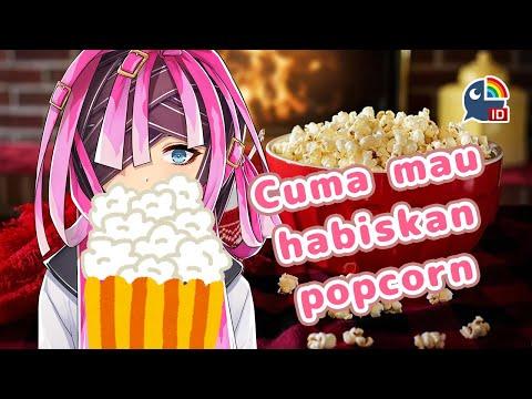【Freetalk】Makan Popcorn, kalau habis ya bubuy【NIJISANJI ID | Derem Kado】