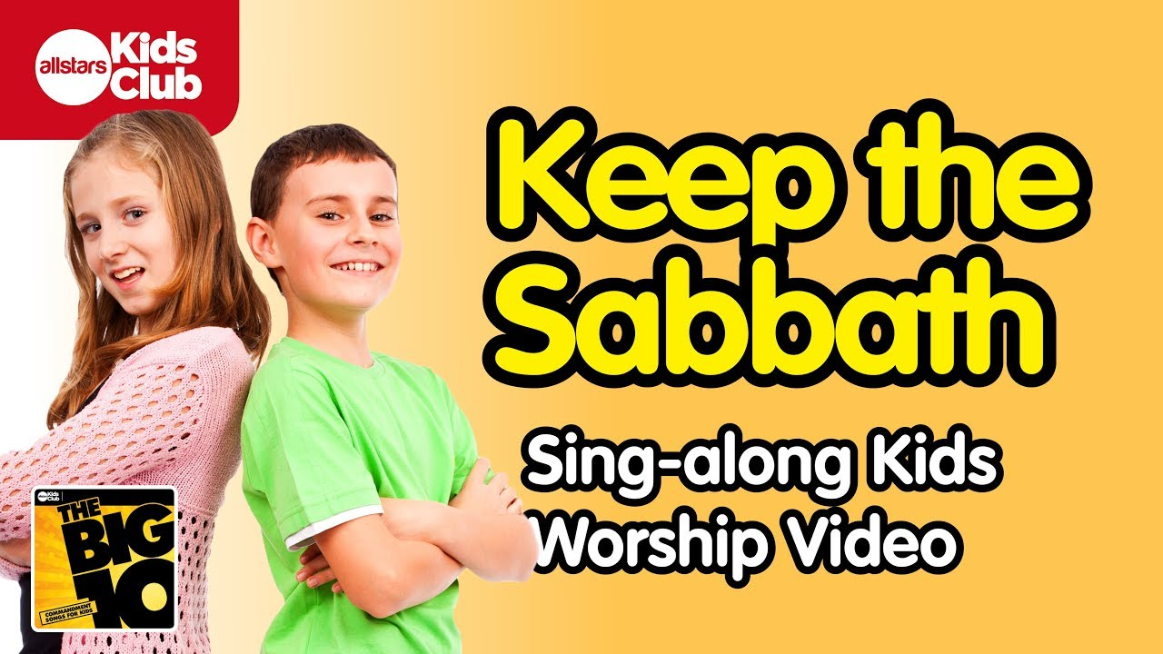 KEEP THE SABBATH  | Kids Songs | Christian Music Lyric Video for Kids | 10 Commandments