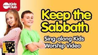 KEEP THE SABBATH  | Christian Music Lyric Video for Kids | 10 Commandments