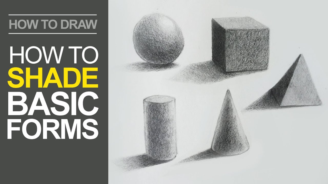 How to shade basic forms pencil tutorial
