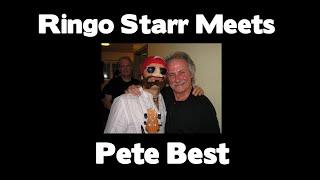 Ringo Starr Meets Pete Best