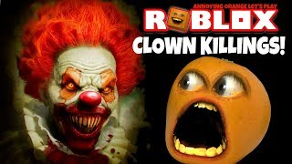 Roblox: Clown Killings #1 [Annoying Orange Plays]