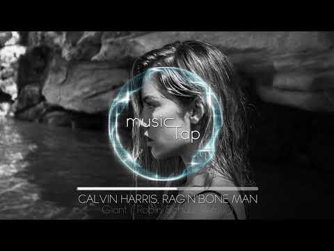 Calvin Harris, Rag'n'Bone Man - Giant (Robin Schulz Remix)