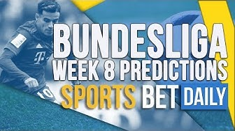 Bundesliga Week 8 Best Bets, Match Odds & Predictions | Football Betting Tips