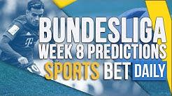 Bundesliga Week 8 Best Bets, Match Odds & Predictions | Football Betting Tips