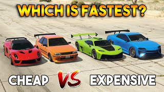 GTA 5 ONLINE : CHEAP VS EXPENSIVE (WHICH IS FASTEST SUPER AND SPORTS CAR?)