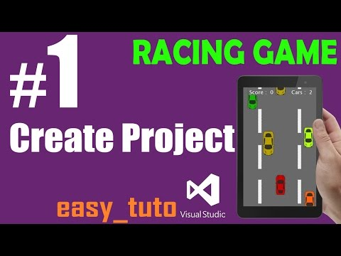 1 Intro and Create Project | Racing Game | Visual Studio | Beginners Full Tutorial HD