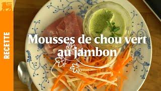 Mousses de chou vert au jambon