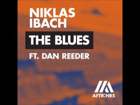 Niklas Ibach - The Blues feat. Dan Reeder (Extended Mix)