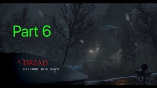 Until Dawn Pt.6 Gameplay: The Escape Plan?!?