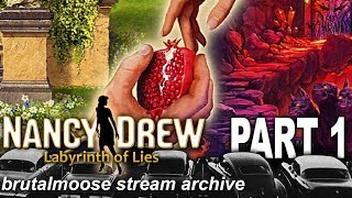 Nancy Drew: Labyrinth of Lies [Part 1]